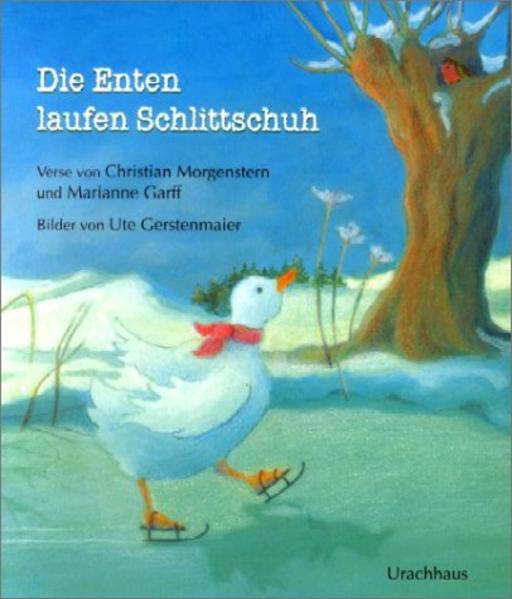 Die Enten laufen Schlittschuh als Buch