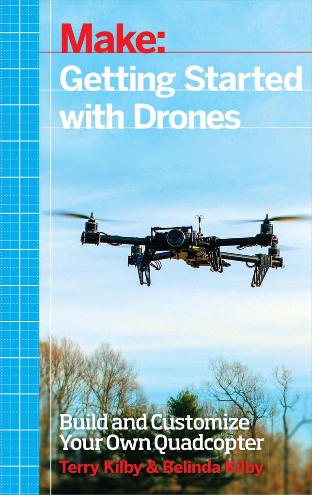 Getting Started with Drones als Buch von Terry ...