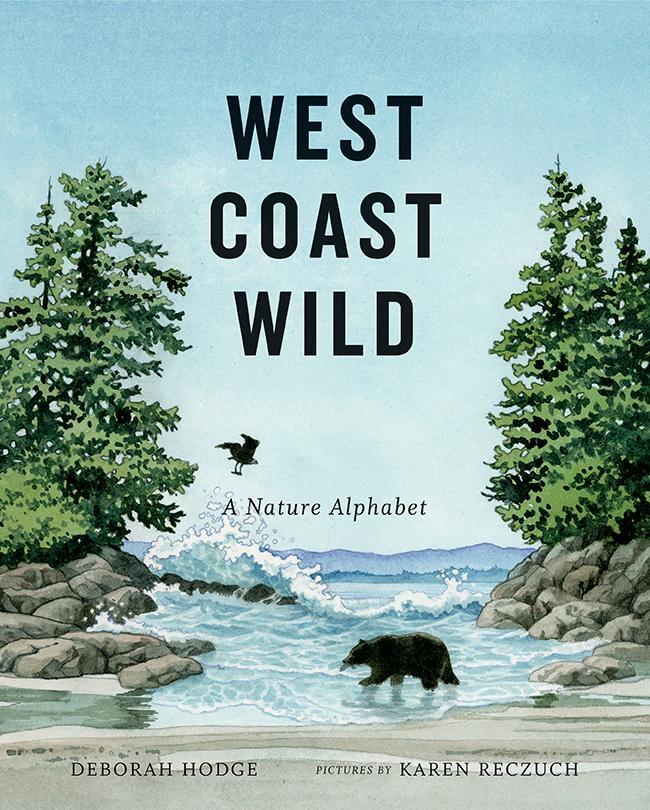 West Coast Wild: A Nature Alphabet als Buch (gebunden)
