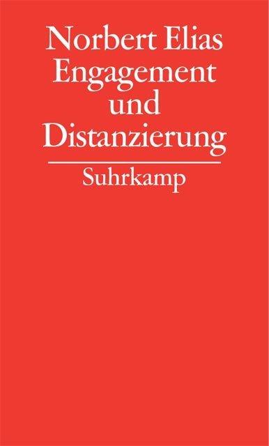 Gesammelte Schriften 08. Engagement und Distanzierung als Buch