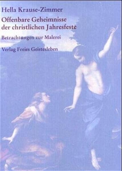 Offenbare Geheimnisse der christlichen Jahresfeste als Buch (gebunden)