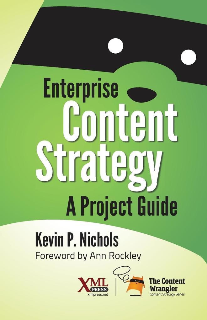 Enterprise Content Strategy als Buch von Kevin ...