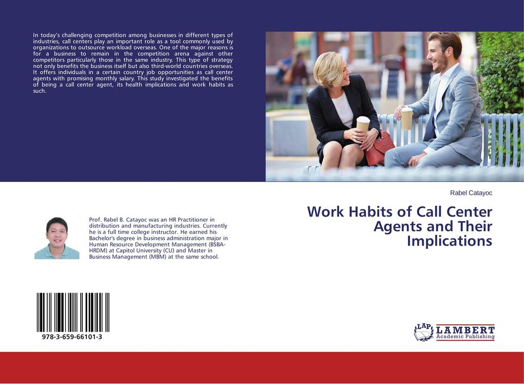 Work Habits of Call Center Agents and Their Imp...