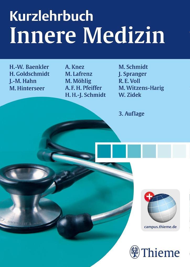 Kurzlehrbuch Innere Medizin als Buch von