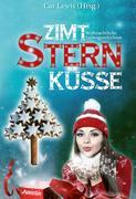 Zimtsternküsse 01: Weihnachtliche Liebesgeschichten