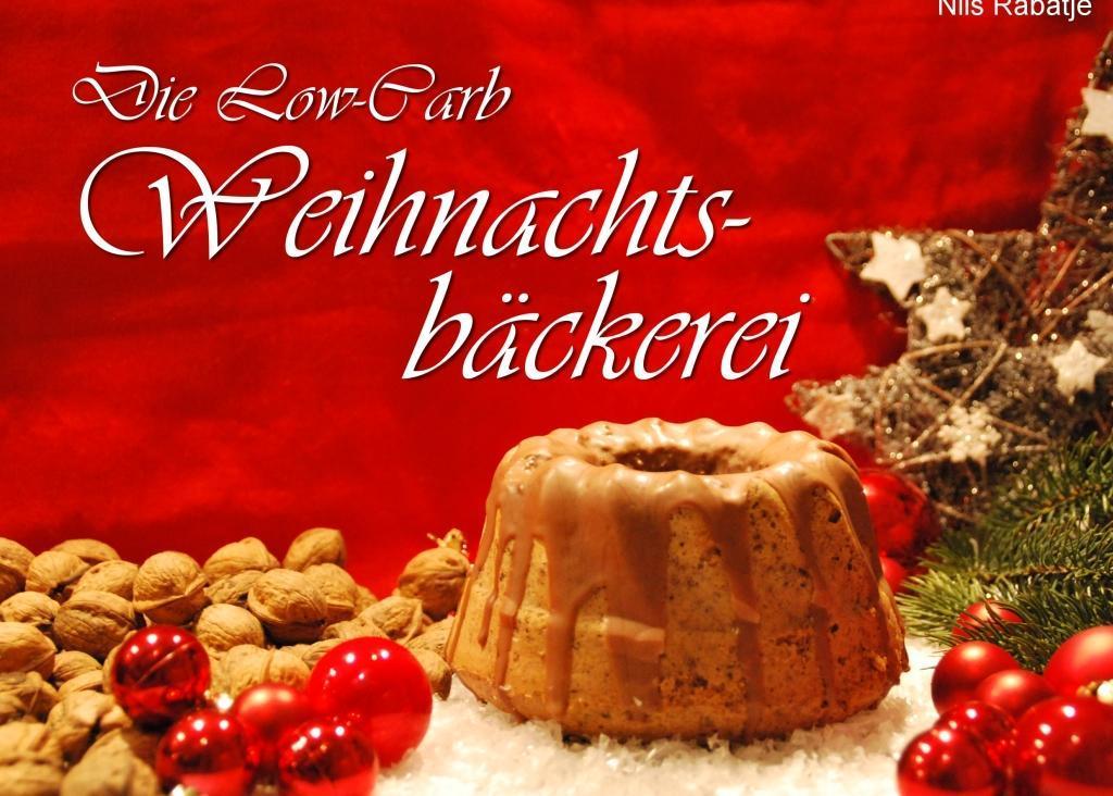 Die Low-Carb Weihnachtsbäckerei als eBook Downl...