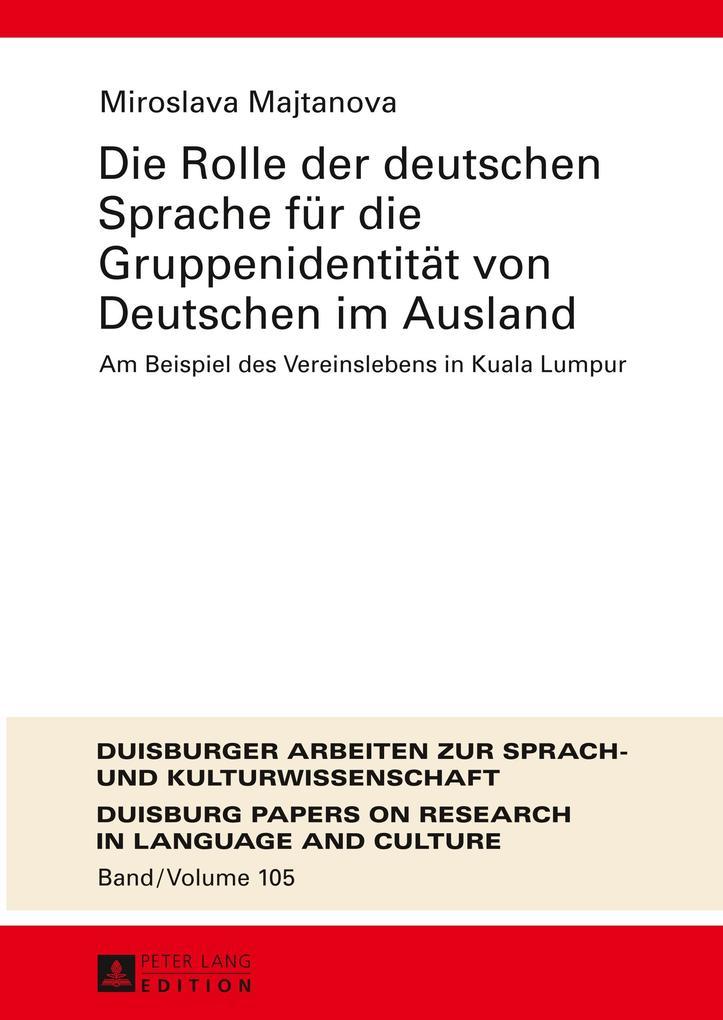 Die Rolle der deutschen Sprache für die Gruppen...