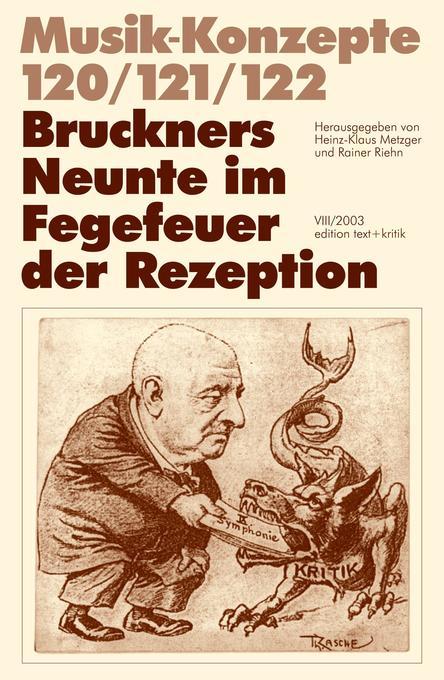 Bruckners Neunte im Fegefeuer der Rezeption als Buch