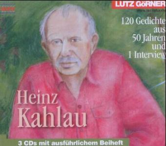 Heinz Kahlau - 120 Gedichte aus 50 Jahren und ein Interview. CD als Hörbuch