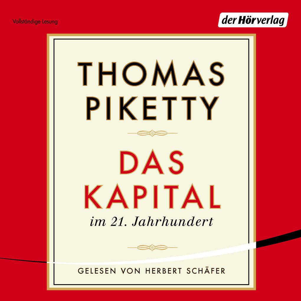 Das Kapital im 21. Jahrhundert als Hörbuch Download