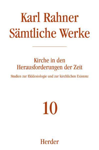 Sämtliche Werke 10. Kirche in den Herausforderungen der Zeit als Buch