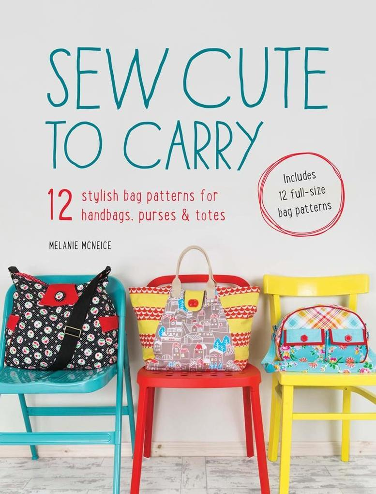 Sew Cute to Carry als eBook Download von Melani...