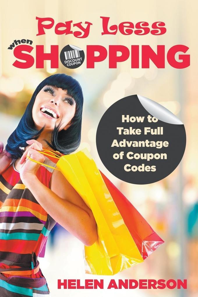 Pay Less When Shopping als Taschenbuch von Hele...