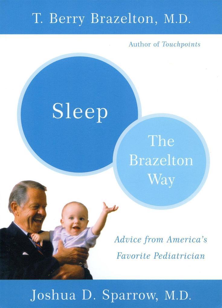 Sleep-The Brazelton Way als Taschenbuch