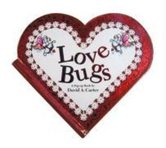 Love Bugs: A Pop Up Book als Buch