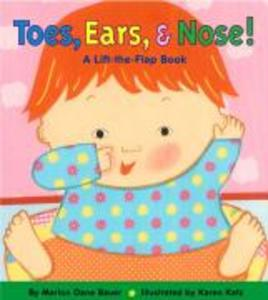 Toes, Ears, & Nose!: A Lift-The-Flap Book als Buch