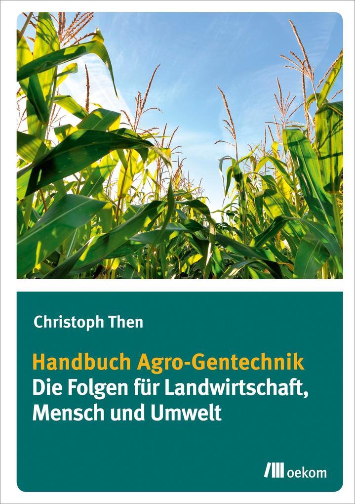 Handbuch Agro-Gentechnik als eBook Download von...