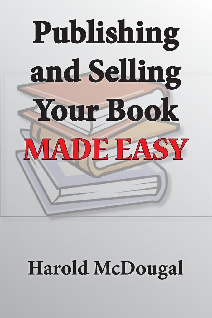 Publishing and Selling Your Book Made Easy als ...