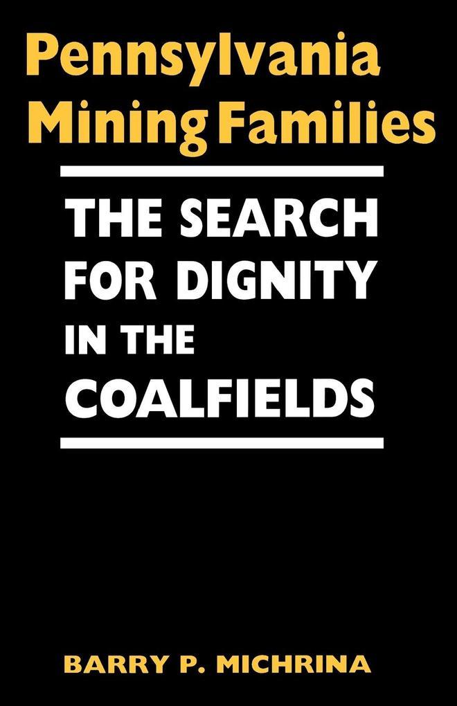 Pennsylvania Mining Families als eBook Download...