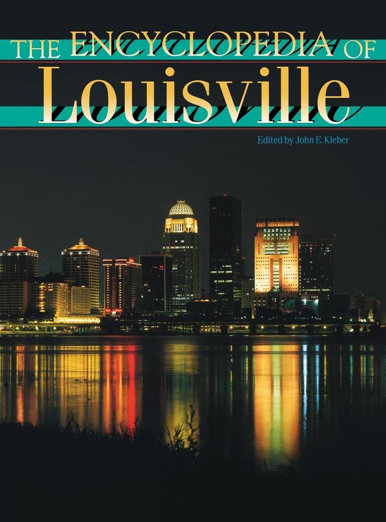 The Encyclopedia of Louisville als eBook Downlo...