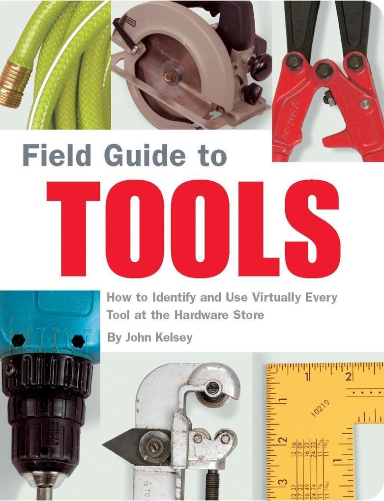Field Guide to Tools als eBook Download von Joh...