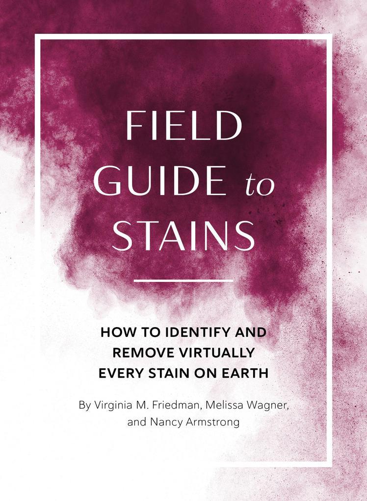 Field Guide to Stains als eBook Download von Vi...