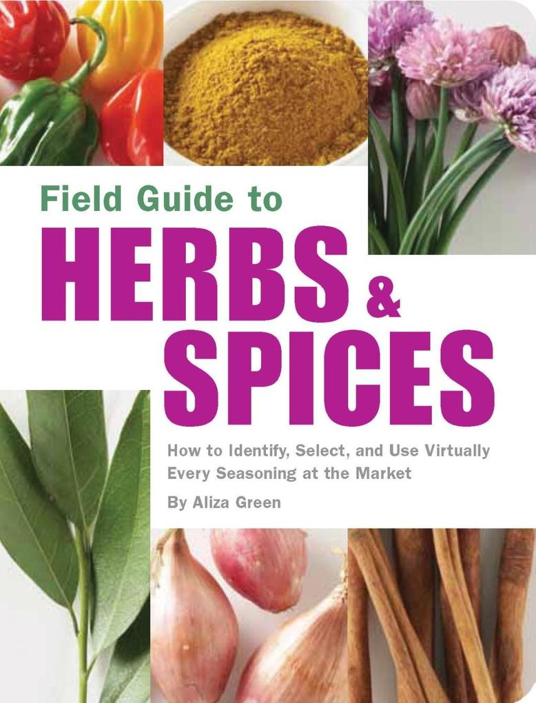 Field Guide to Herbs & Spices als eBook Downloa...