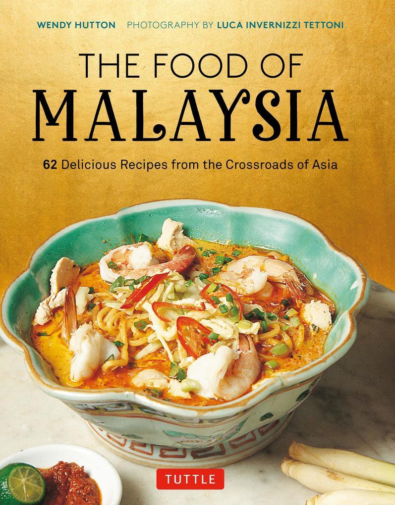 The Food of Malaysia als eBook Download von Wen...