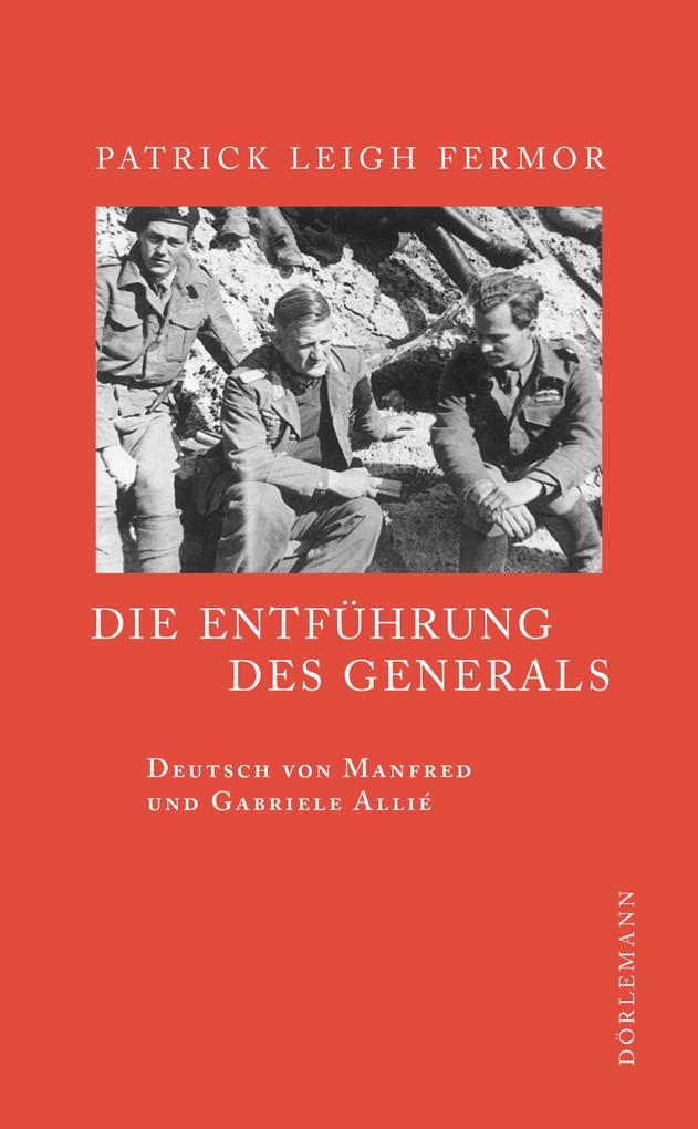 Die Entführung des Generals als eBook