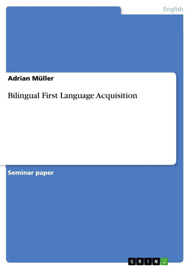 Bilingual First Language Acquisition als eBook ...