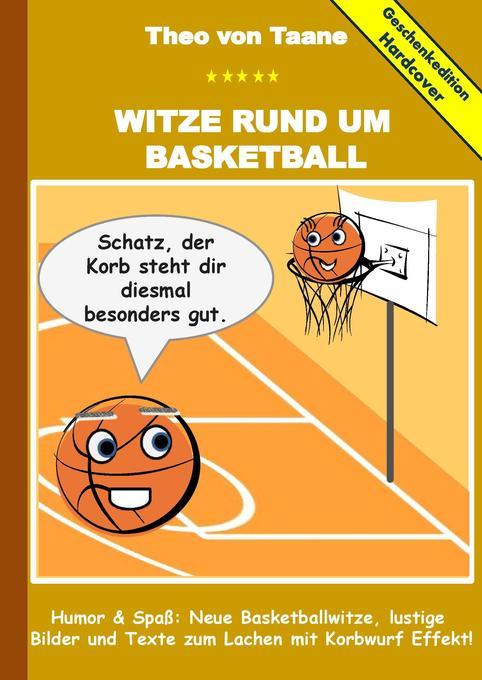 Geschenkausgabe Hardcover: Witze rund um Basket...