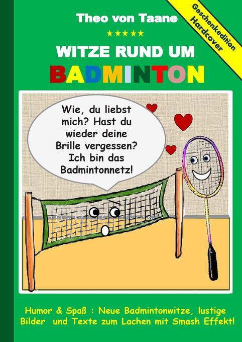 Geschenkausgabe Hardcover: Witze rund um Badmin...