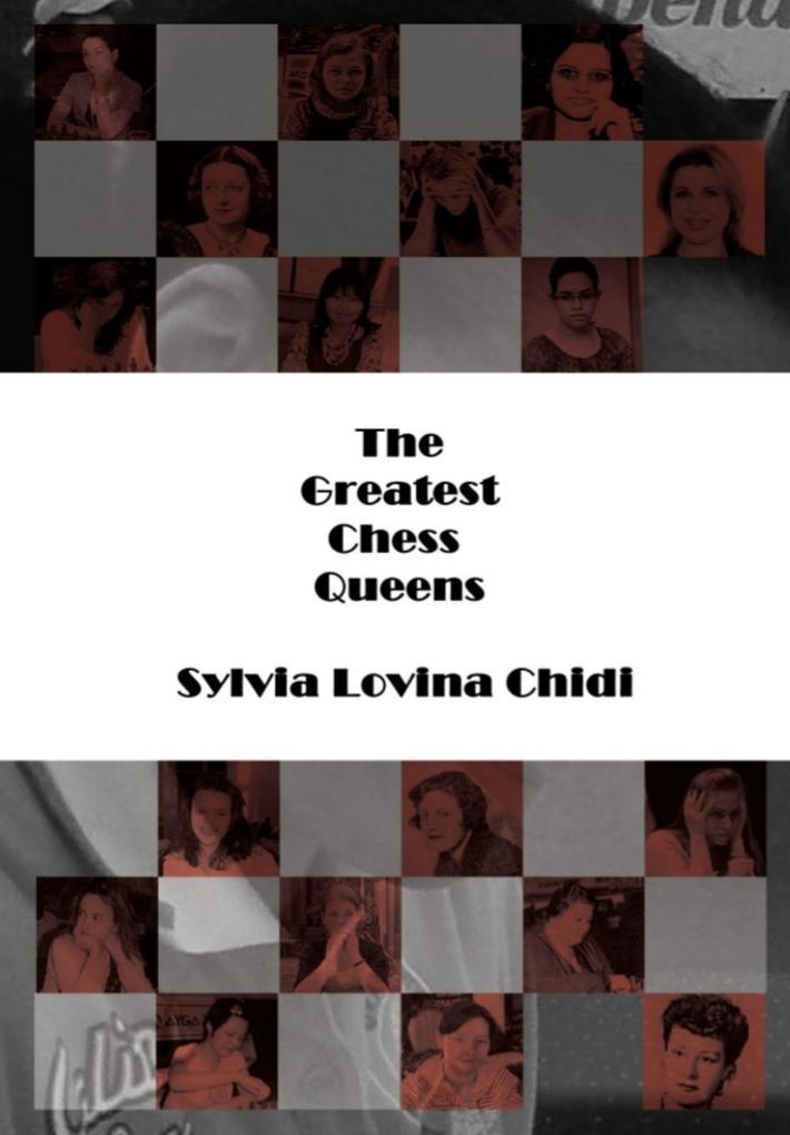 The Greatest Chess Queens als Buch von Sylvia L...