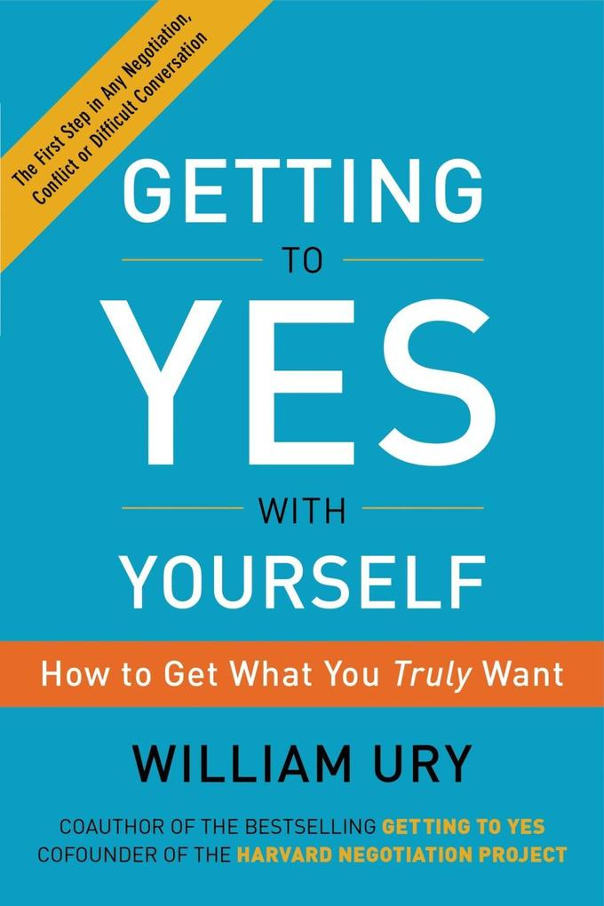 Getting to Yes with Yourself als eBook Download...