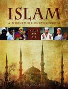 Islam [4 Volumes]: A Worldwide Encyclopedia