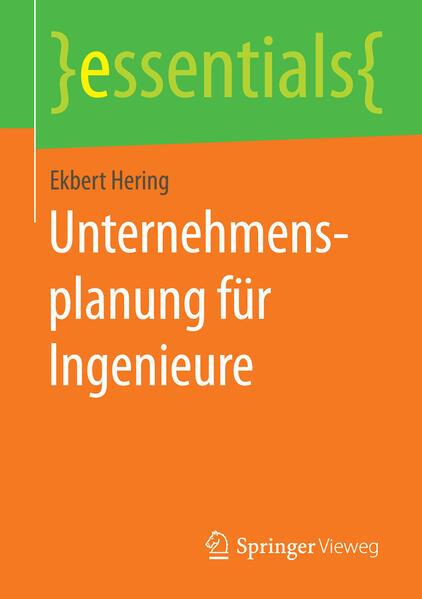 Unternehmensplanung für Ingenieure als Buch von...