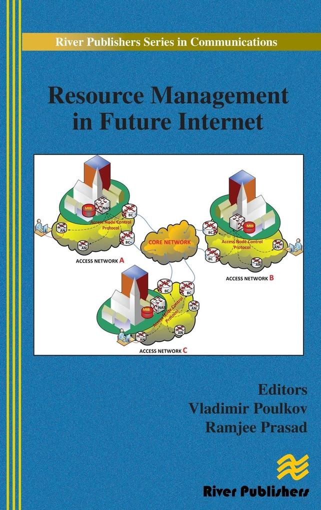 Resource Management in Future Internet als Buch...