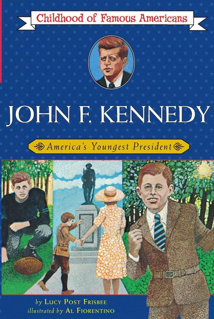 John F. Kennedy: America's Youngest President als Taschenbuch