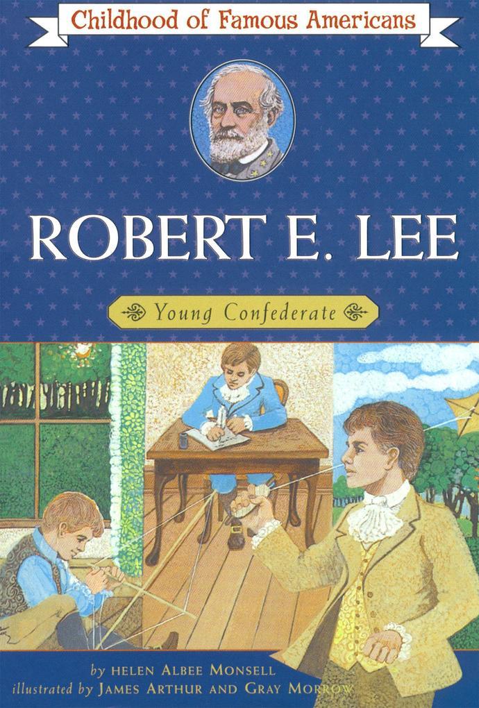 Robert E. Lee: Young Confederate als Taschenbuch
