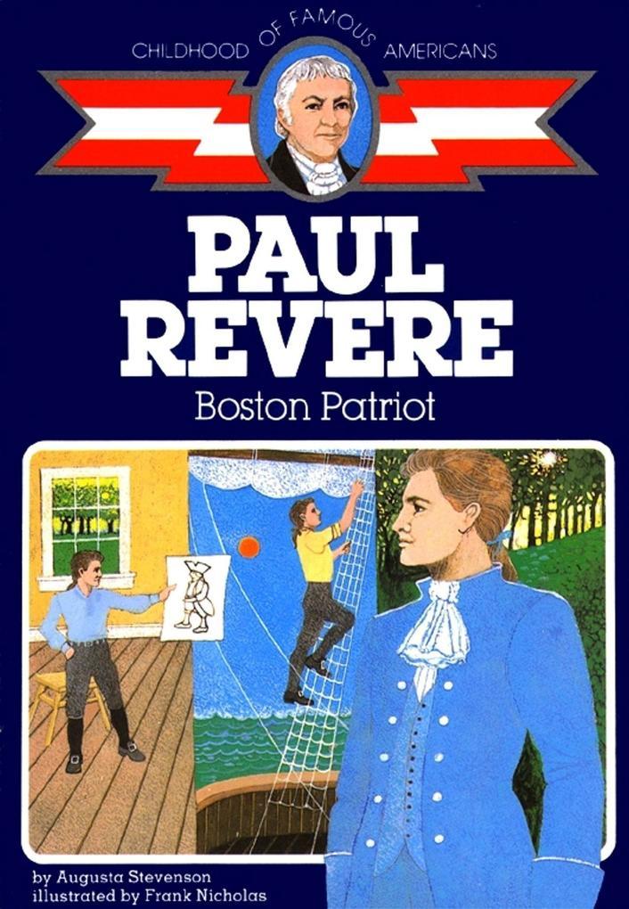Paul Revere: Boston Patriot als Taschenbuch
