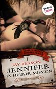 Jennifer - In heißer Mission