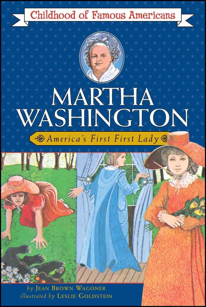 Martha Washington: America's First Lady als Taschenbuch