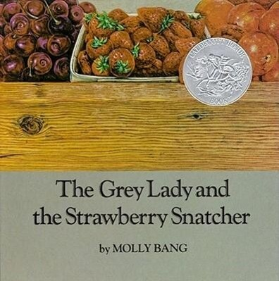 The Grey Lady and the Strawberry Snatcher als Buch
