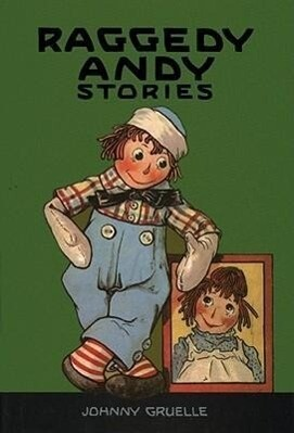 Raggedy Andy Stories: Introducing the Little Rag Brother of Raggedy Ann als Buch