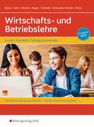 Wirtschafts- und Betriebslehre. Schülerband. Lernen, handeln, Prüfung vorbereiten. Nordrhein-Westfalen