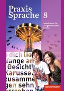 Praxis Sprache 8. Arbeitsbuch Individuelle Förderung - Inklusion. Allgemeine Ausgabe