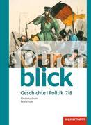 Durchblick Geschichte und Politik 7 / 8. Schülerband. Realschulen in Niedersachsen