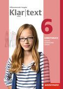 Klartext 6. Arbeitsbuch 6 Individuelle Förderung - Inklusion. Differenzierende allgemeine Ausgabe