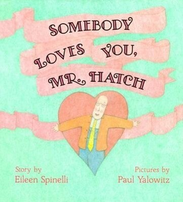 Somebody Loves You, Mr. Hatch als Buch