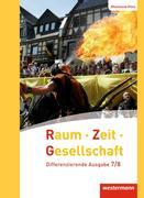 Raum - Zeit - Gesellschaft 7 / 8. Schülerband. Rheinland-Pfalz
